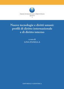 Nuove tecnologie e diritti umani: profili di diritto internazionale e di diritto interno - copertina