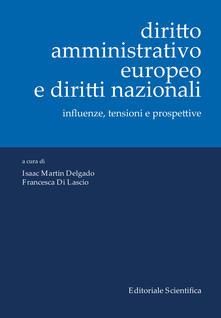 Radiospeed.it Diritto amministrativo europeo e diritti nazionali. Influenze, tensioni e prospettive Image