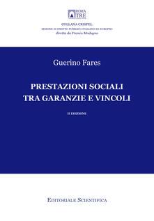 Prestazioni sociali tra garanzie e vincoli - Guerino Fares - copertina