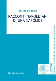 Racconti napoletani di una napòlide - Belinda Boccia - copertina