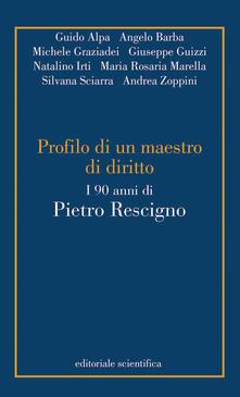 Profili di un maestro di diritto. I 90 anni di Pietro Rescigno - copertina