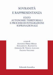 Sovranità e rappresentanza. Stato, autonomie territoriali e processi di integrazione sopranazionale - copertina