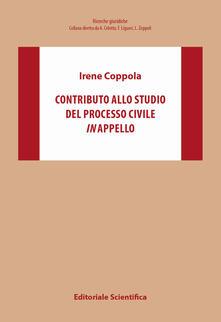Contributo allo studio del processo civile in appello - Irene Coppola - copertina