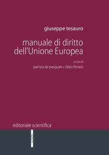 Manuale di dirito dell'Unione Europea - Giuseppe Tesauro - copertina
