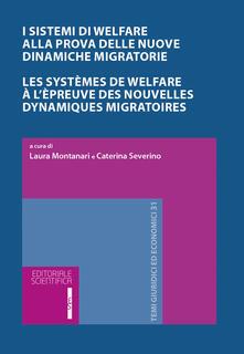 I sistemi di Welfare alla prova delle nuove dinamiche migratorie. Ediz. italiana e francese - copertina