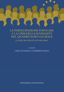 Librisulrazzismo.it La partecipazione popolare e la crisi della sovranità nel quadro euro-globale. Le sfide del multiculturalismo Image