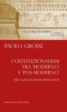 Librisulladiversita.it Costituzionalismi tra «moderno» e «pos-moderno». Tre lezioni suor-orsoliane Image