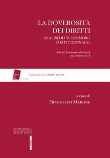 La doverosità dei diritti. Analisi di un ossimoro costituzionale? - copertina