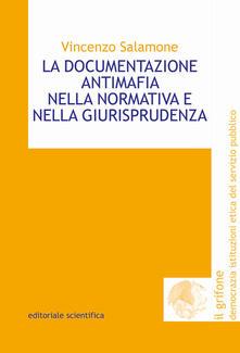La documentazione antimafia nella normativa e nella giurisprudenza - Vincenzo Salamone - copertina
