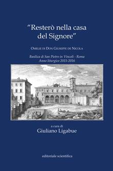«Resterò nella casa del Signore». Omelie di don Giuseppe de Nicola.pdf