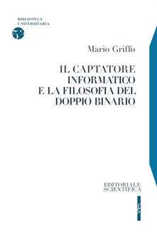Il captatore informatico e la filosofia del doppio binario - Mario Griffo - copertina
