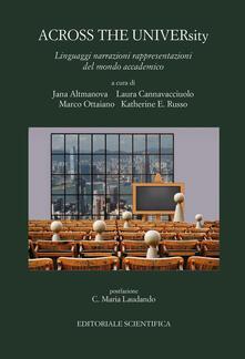 Across the university. Linguaggi narrazioni rappresentazioni del mondo accademico - copertina
