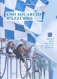 Uno squarcio d'azzurro. 1968-2018. I primi cinquant'anni della A.S.D. San Venanzo - Giancarlo Busti - copertina