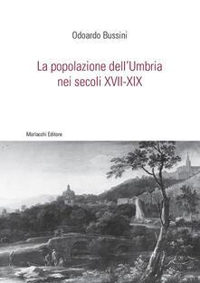 La popolazione dell'Umbria nei secoli XVII-XIX - Odoardo Bussini - copertina