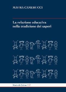 Squillogame.it La relazione educativa nella tradizione dei saperi. Ediz. ampliata Image