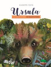 Copertina  Ursula : la vita di un'orsa nei boschi d'Italia