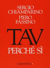 Libro TAV. Perché si Sergio Chiamparino Piero Fassino