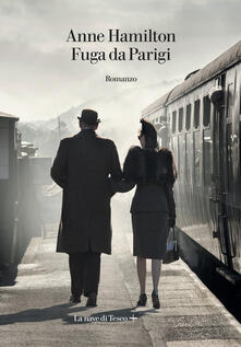 Fuga da Parigi - Anne Hamilton - copertina