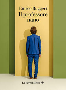Libro Il professore nano Enrico Ruggeri