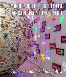 Michelangelo Pistoletto & Pascale Marthine Tayou. Una cosa non esclude l'altra. Catalogo della mostra (Siena, 27 aprile-1 settembre 2019). Ediz. inglese - copertina