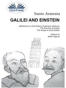 Galilei and Einstein. Reflections on the theory of general relativity. The free fall of bodies