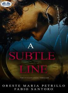 Asubtle line
