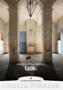 Caso 4 - Cristian Martinelli - copertina