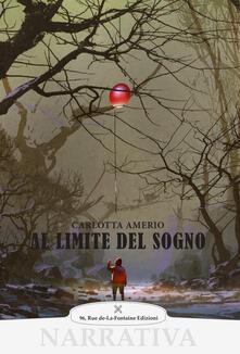 Al limite del sogno - Carlotta Amerio - copertina