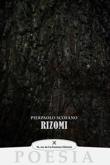 Rizomi - Pierpaolo Scofano - copertina