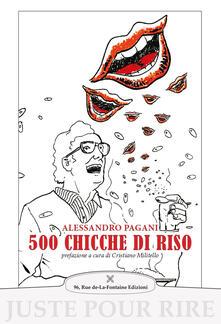 500 chicche di riso - Alessandro Pagani - copertina