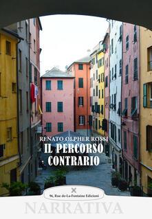 Il percorso contrario - Renato Olpher Rossi - copertina