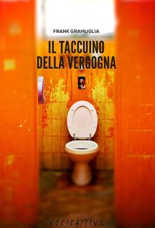 Il taccuino della vergogna - Frank Gramuglia - copertina