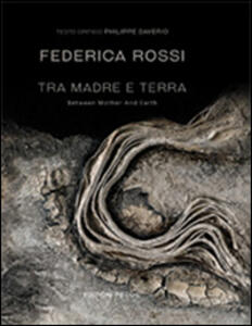 Tra madre e terra-Between mother and earth