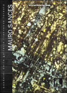 Mauro Sances. Cities. Ediz. illustrata - copertina