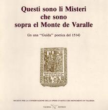 Questi sono li misteri che sono sopra el monte de Varalle (rist. anast.) - copertina