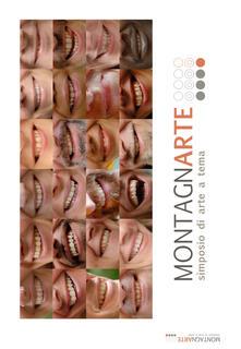 Montagnarte. Simposio di arte a tema. Edizioni 2012-2013 - copertina