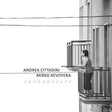 Fotografite. Andrea Cittadini, Mirko Revoyera - Mirko Revoyera,Alessia Vergari - copertina