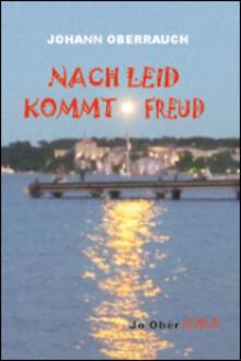 Nach Leid kommt Freud - Johann Oberrauch - copertina