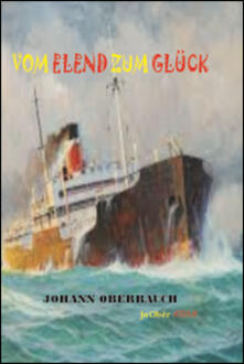 Vom Elend zum Glück - Johann Oberrauch - copertina
