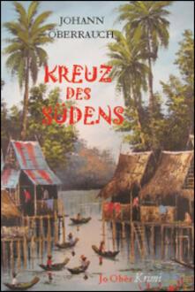 Kreuz des Südens - Johann Oberrauch - copertina