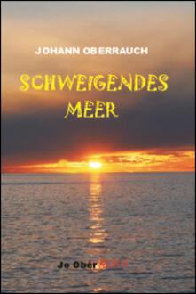 Schweigendes Meer - Johann Oberrauch - copertina