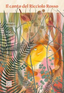 Il canto del ricciolo rosso - Vittorio Venturini - copertina
