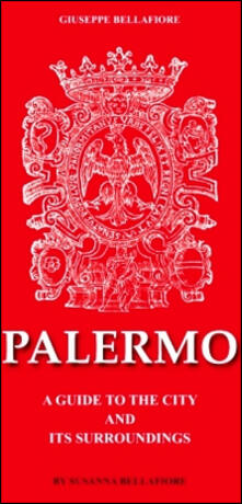 Palerno. A guide to the city and its surroundings - Giuseppe Bellafiore - copertina