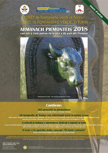 Almanacco piemontese Armanach piemonteis (2018). Con tuti ij sant patron ëd le sità e dij pais dël Piemonte. Torét, le fontanelle verdi di Torino-Torèt, le fontanin-e vëde 'd Turin - copertina