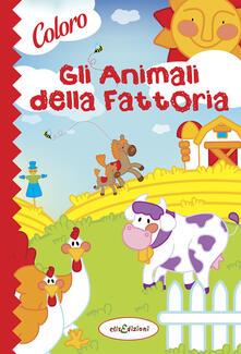 Colora gli animali della fattoria. Ediz. illustrata - copertina
