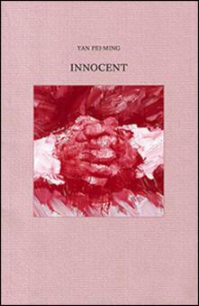 Yan Pei-Ming. Innocent - copertina