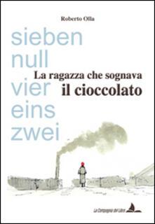 La ragazza che sognava il cioccolato - Roberto Olla - copertina
