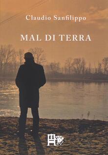 Mal di terra - Claudio Sanfilippo - copertina