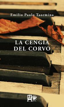La cengia del corvo - Emilio Paolo Taormina - copertina
