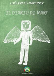 Il diario di Marc - Lluis Prats Martinez - copertina